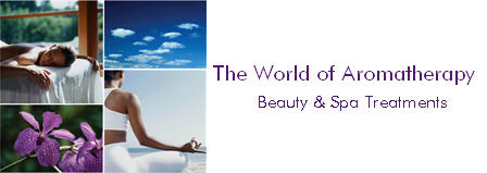 The World of Aromatherapy and Beauty & Spa Treatments
